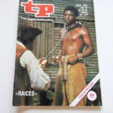 Coleccionismo de Revista Teleprograma: REVISTA TELEPROGRAMA Nº 668 - AÑO 1979 - RAICES - MUY BUEN ESTADO. Lote 94502894