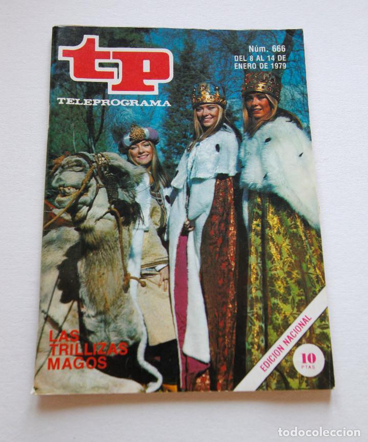 REVISTA TELEPROGRAMA Nº 666 - AÑO 1979 - LAS TRILLIZAS MAGOS - MUY BUEN ESTADO (Coleccionismo - Revistas y Periódicos Modernos (a partir de 1.940) - Revista TP ( Teleprograma ))