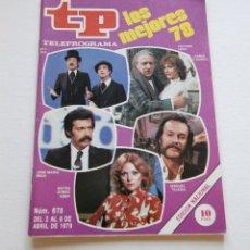 Coleccionismo de Revista Teleprograma: REVISTA TELEPROGRAMA Nº 678 - AÑO 1979 - LOS MEJORES 78 - MUY BUEN ESTADO. Lote 94503002