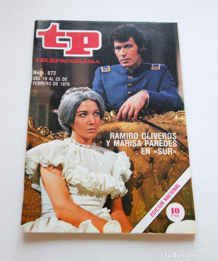 REVISTA TELEPROGRAMA Nº 672 - AÑO 1979 - RAMIRO OLIVEROS Y MARISA PAREDES - MUY BUEN ESTADO (Coleccionismo - Revistas y Periódicos Modernos (a partir de 1.940) - Revista TP ( Teleprograma ))