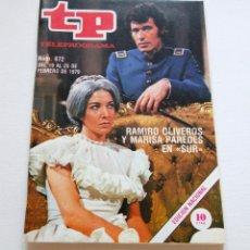 Coleccionismo de Revista Teleprograma: REVISTA TELEPROGRAMA Nº 672 - AÑO 1979 - RAMIRO OLIVEROS Y MARISA PAREDES - MUY BUEN ESTADO. Lote 94503134