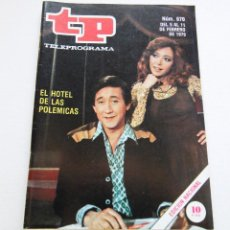 Coleccionismo de Revista Teleprograma: REVISTA TELEPROGRAMA Nº 670 - AÑO 1979 - EL HOTEL DE LAS POLÉMICAS - MUY BUEN ESTADO. Lote 94503278