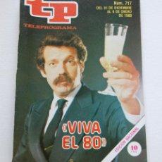 Coleccionismo de Revista Teleprograma: REVISTA TELEPROGRAMA Nº 717- AÑO 1980 - JOSE MARIA IÑIGO - MUY BUEN ESTADO. Lote 94503478