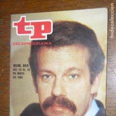 Coleccionismo de Revista Teleprograma: (F.1) REVISTA TP TELEPROGRAMA Nº 840 AÑO 1982 IÑIGO. Lote 98119431