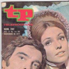 Coleccionismo de Revista Teleprograma: TP TELEPROGRAMA NÚMERO 292, ALFREDO ALCÓN Y SILVIA TORTOSA, NOVIEMBRE 1971. Lote 98356559
