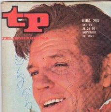 Coleccionismo de Revista Teleprograma: TP TELEPROGRAMA NÚMERO 293, JACK LORD EN HAWAI 5-0, NOVIEMBRE 1971. Lote 98356827