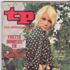 Coleccionismo de Revista Teleprograma: TP TELEPROGRAMA NÚMERO 331, YVETTE MIMIEUX EN JUEGO MORTIFERO, AGOSTO 1972. Lote 98384811