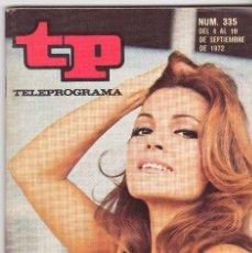 Coleccionismo de Revista Teleprograma: TP TELEPROGRAMA NÚMERO 335, CARMEN SEVILLA, SEPTIEMBRE 1972. Lote 98385531