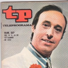 Coleccionismo de Revista Teleprograma: TP TELEPROGRAMA NÚMERO 337, JUANJO MENÉNDEZ EN ¨ JUAN ESPAÑOL¨, SEPTIEMBRE 1972. Lote 98386063