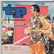 Coleccionismo de Revista Teleprograma: TP TELEPROGRAMA NÚMERO 341, PERET, 360º EN TORNO A PERET, OCTUBRE 1972. Lote 98397615
