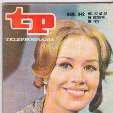 Coleccionismo de Revista Teleprograma: TP TELEPROGRAMA NÚMERO 342, MARIBEL MARTÍN, OCTUBRE 1972. Lote 98397875