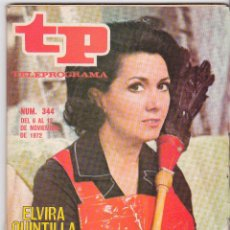 Coleccionismo de Revista Teleprograma: TP TELEPROGRAMA NÚMERO 344, ELVIRA QUINTILLA, NOVIEMBRE 1972. Lote 98398675