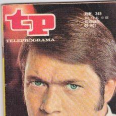 Coleccionismo de Revista Teleprograma: TP TELEPROGRAMA NÚMERO 345, CHAD EVERETT, NOVIEMBRE 1972. Lote 98398851