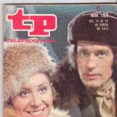 Coleccionismo de Revista Teleprograma: TP TELEPROGRAMA NÚMERO 354, FIORELLA FALTOYANO Y RAMIRO OLIVEROS, ENERO 1973. Lote 98400259