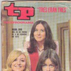Coleccionismo de Revista Teleprograma: TP TELEPROGRAMA NÚMERO 356, AMPARO SOLER, JULIETA SERRANO Y EMMA COHEN, ENERO FEBRERO 1973. Lote 98400747