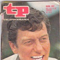 Coleccionismo de Revista Teleprograma: TP TELEPROGRAMA NÚMERO 357, DICK VAN DYKE, FEBRERO 1973. Lote 98423307
