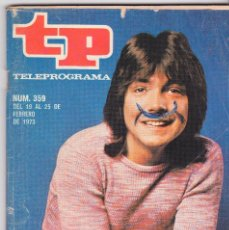 Coleccionismo de Revista Teleprograma: TP TELEPROGRAMA NÚMERO 359, DAVID CASSIDY, FEBRERO 1973. Lote 98423375