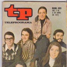 Coleccionismo de Revista Teleprograma: TP TELEPROGRAMA NÚMERO 365, MOCEDADES AL EUROFESTIVAL, AVENTURAS DISNEY, ABRIL 1973. Lote 98424863