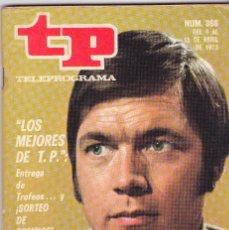 Coleccionismo de Revista Teleprograma: TP TELEPROGRAMA NÚMERO 366, CHAD EVERETT, LOS MEJORES DE T.P., AVENTURAS DISNEY, ABRIL 1973. Lote 98425695