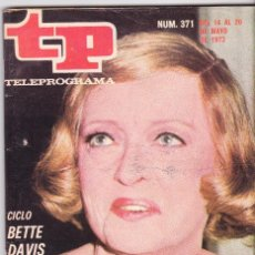 Coleccionismo de Revista Teleprograma: TP TELEPROGRAMA NÚMERO 371, BETTE DAVIS, AVENTURAS DISNEY, MAYO 1973. Lote 98429855