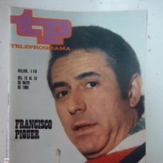 Collezionismo di Rivista Teleprograma: REVISTA TP TELEPROGRAMA Nº 110 FRANCISCO PIQUER. Lote 100028011