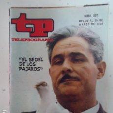 Coleccionismo de Revista Teleprograma: REVISTA TP TELEPROGRAMA Nº 207 EL BEDEL DE LOS PAJAROS. Lote 100032459