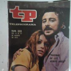 Coleccionismo de Revista Teleprograma: REVISTA TP TELEPROGRAMA Nº 333 PAJINAS DE LOS VEINTE AÑOS. Lote 100038311