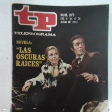 Coleccionismo de Revista Teleprograma: REVISTA TP TELEPROGRAMA Nº 375 LAS OSCURAS RAICES. Lote 100039771