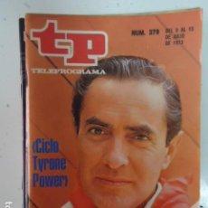 Coleccionismo de Revista Teleprograma: REVISTA TP TELEPROGRAMA Nº 379 CICLO TYRONE POWER. Lote 100039955