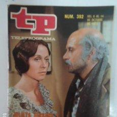Coleccionismo de Revista Teleprograma: REVISTA TP TELEPROGRAMA Nº 392 UNA CARTA. Lote 100040367