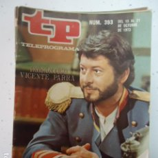Coleccionismo de Revista Teleprograma: REVISTA TP TELEPROGRAMA Nº 393 VICENTE PARRA. Lote 100045751