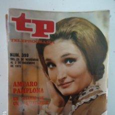 Coleccionismo de Revista Teleprograma: REVISTA TP TELEPROGRAMA Nº 399 EL DIARIO DE UNA INSTRITUTIZ. Lote 100045979