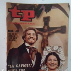 Coleccionismo de Revista Teleprograma: REVISTA TP TELEPROGRAMA Nº 421 LA GAVIOTA. Lote 100046227