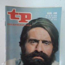 Coleccionismo de Revista Teleprograma: REVISTA TP TELEPROGRAMA Nº 486 QUADRA SALCEDO REPORTERO. Lote 100052035