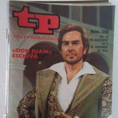 Coleccionismo de Revista Teleprograma: REVISTA TP TELEPROGRAMA Nº 556 DON JUAN. Lote 100054751