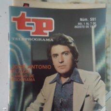 Coleccionismo de Revista Teleprograma: REVISTA TP TELEPROGRAMA Nº 591 JOSE ANTONIO PLAZA. Lote 100056491