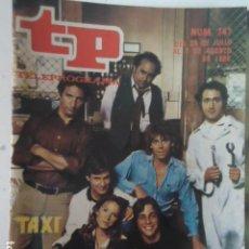 Coleccionismo de Revista Teleprograma: REVISTA TP TELEPROGRAMA Nº 747 TAXI. Lote 100062531