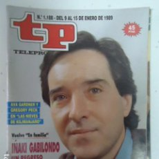 Coleccionismo de Revista Teleprograma: REVISTA TP TELEPROGRAMA Nº 1188 IÑAKI GABILONDO. Lote 100072311
