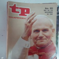 Coleccionismo de Revista Teleprograma: REVISTA TP TELEPROGRAMA Nº 865 EL PAPA EN ESPAÑA. Lote 100079323