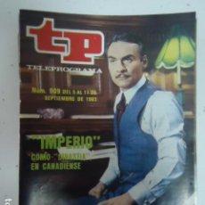 Coleccionismo de Revista Teleprograma: REVISTA TP TELEPROGRAMA Nº 909 IMPERIO. Lote 100081259