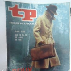 Coleccionismo de Revista Teleprograma: REVISTA TP TELEPROGRAMA Nº 954 REILLY AS DE ESPIAS. Lote 100082851