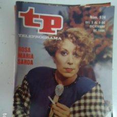 Coleccionismo de Revista Teleprograma: REVISTA TP TELEPROGRAMA Nº 974 ROSA MARIA SARDA. Lote 208222346