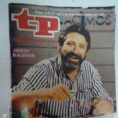 Coleccionismo de Revista Teleprograma: REVISTA TP TELEPROGRAMA Nº 1013 EL AÑO EN QUE NACIMOS. Lote 100084031