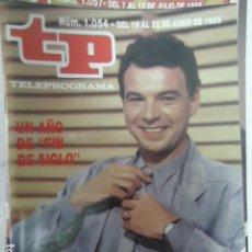 Coleccionismo de Revista Teleprograma: REVISTA TP TELEPROGRAMA Nº 1054 UN AÑO DE - FIN DE SIGLO -. Lote 100085727