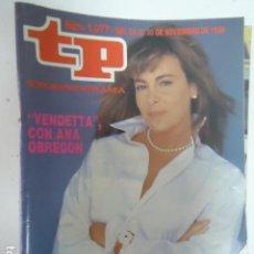 Coleccionismo de Revista Teleprograma: REVISTA TP TELEPROGRAMA Nº 1077 VENDETTA CON ANA OBREGON. Lote 100086135