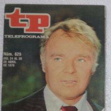 Coleccionismo de Revista Teleprograma: REVISTA TELEPROGRAMA, TP, Nº 629 (DEL 24 AL 30 ABRIL 1978) - CON PROGRAMACION EPISODIO MAZINGER Z. Lote 100378007