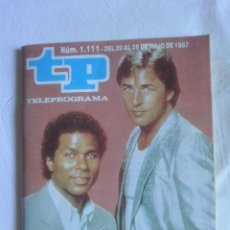 Coleccionismo de Revista Teleprograma: REVISTA TP TELEPROGRAMA Nº 1111 1987 CAPICUA. CORRUPCION MIAMI. Lote 140471301