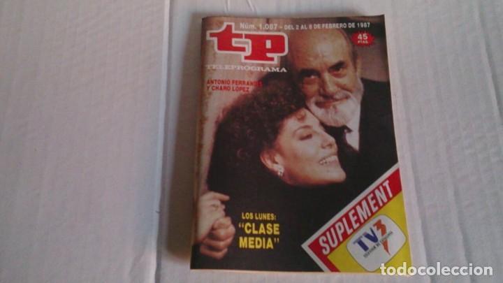REVISTA TP N 1087 FEBRERO 1987 (Coleccionismo - Revistas y Periódicos Modernos (a partir de 1.940) - Revista TP ( Teleprograma ))
