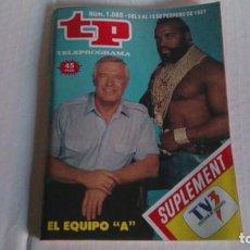 Coleccionismo de Revista Teleprograma: REVISTA TP N 1088 FEBRERO 1987. Lote 103694311