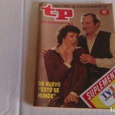 Coleccionismo de Revista Teleprograma: REVISTA TP N 1093 MARZO 1987. Lote 103744755